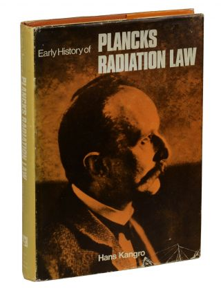 Early History of Planck's Radiation Law. Hans Kangro