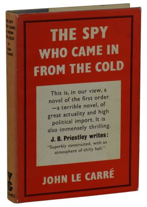The Spy Who Came in From the Cold. John Le Carre