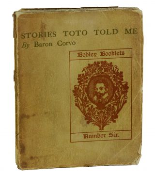 Stories Toto Told Me. Baron Corvo, Frederick Rolfe