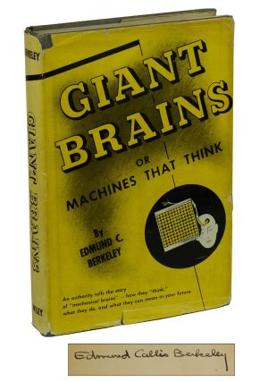 Giant Brains: or Machines that Think. Edmund Berkeley.