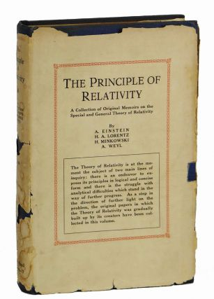 The Principle of Relativity A Collection of Original Memoirs on the Special and General...
