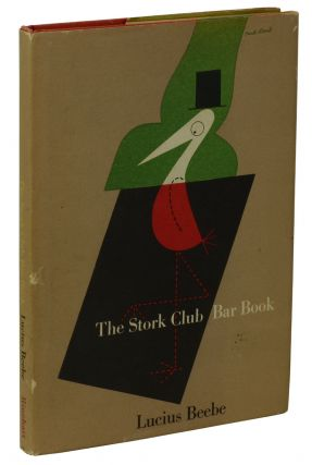The Stork Club Bar Book. Lucius Beebe