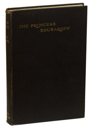The Princess Zoubaroff. Ronald Firbank