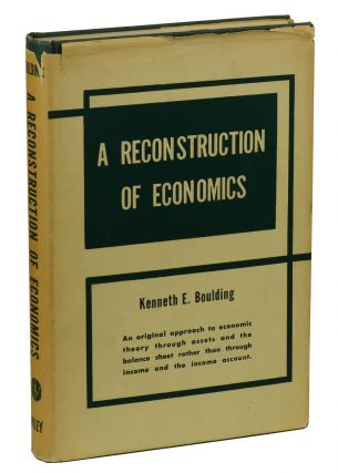 A Reconstruction of Economics. Kenneth E. Boulding