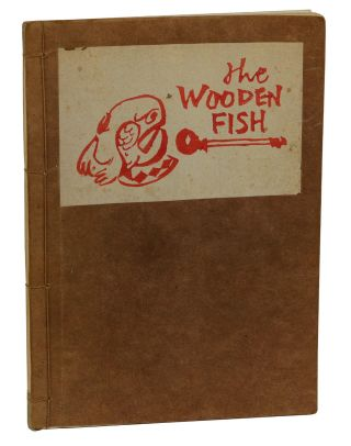 The Wooden Fish: Basic Sutras & Gathas of Rinzai Zen. Kanetsuki Gutetsu, Gary Snyder