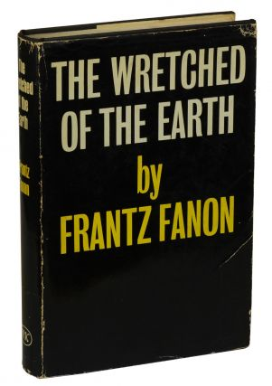 The Wretched of the Earth. Frantz Fanon