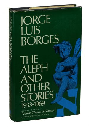 The Aleph & Other Stories 1933-1969. Jorge Luis Borges, Norman Thomas di Giovanni