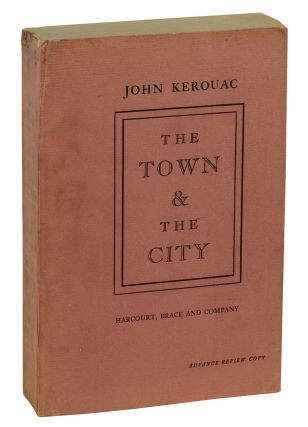 The Town & the City. Jack Kerouac