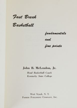 Fast Break Basketball: Fundamentals and Fine Points
