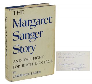 The Margaret Sanger Story and the Fight for Birth Control. Margaret Sanger, Lawrence Lader