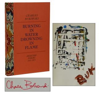 Burning in Water, Drowning in Flame. Charles Bukowski