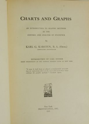 Charts and Graphs An Introduction to Graphic Methods in the Control and Analysis of Statistics