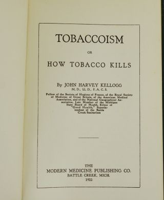 Tobaccoism: or How Tobacco Kills