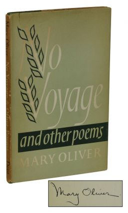 No Voyage. Mary Oliver