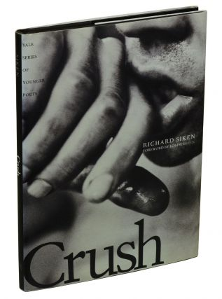 Crush. Richard Siken, Louise Gluck, Foreword