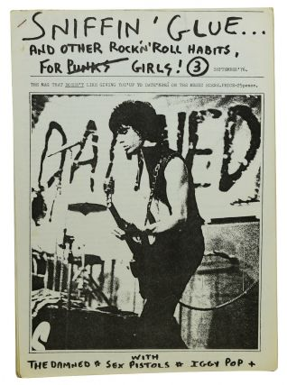 SNIFFIN' GLUE and Other Rock 'N' Roll Habits for Punks Girls! Issue 3, September '76. Mark Perry