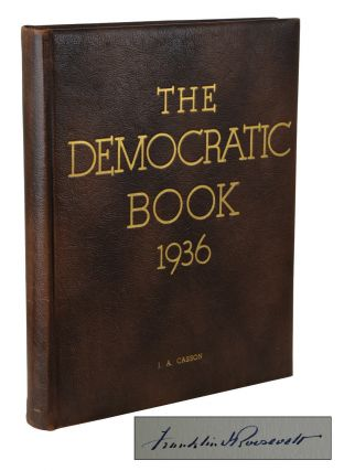 The Democratic Book 1936. Franklin Delano Roosevelt.