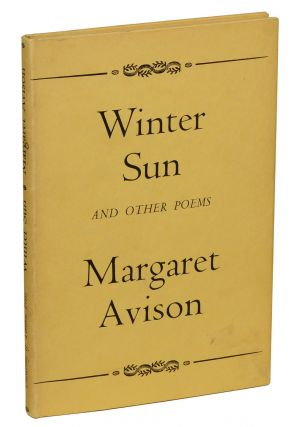 Winter Sun and Other Poems. Margaret Avison