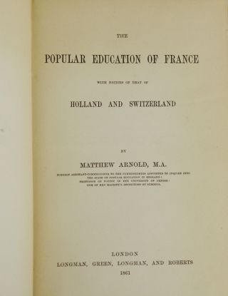 Popular Education in France: With Notices of That of Holland and Switzerland
