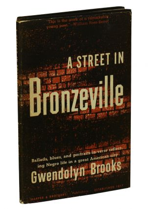 A Street in Bronzeville. Gwendolyn Brooks