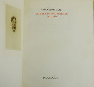 Amantium Irae: Letters to Two Friends 1864-1867