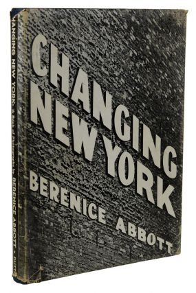 Changing New York. Berenice Abbott