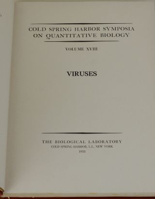 Cold Spring Harbor Symposia on Quantitative Biology, Vol. XVIII [The Structure of DNA]