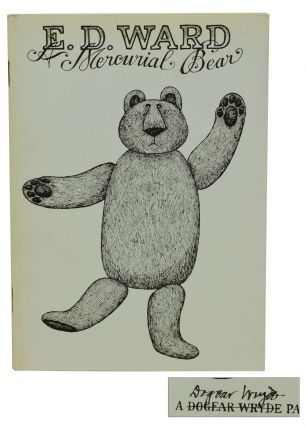 E. D. Ward: A Mercurial Bear. Edward Gorey