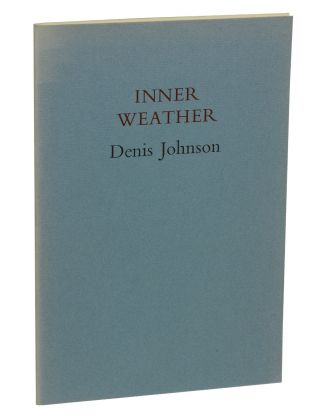 Inner Weather. Denis Johnson