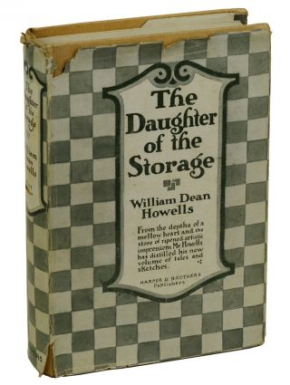 The Daughter of the Storage. William Dean Howells