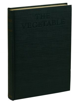 The Vegetable: or, from President to postman. F. Scott Fitzgerald.