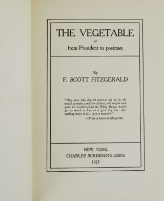 The Vegetable: or, from President to postman