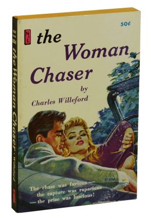 The Woman Chaser. Charles Willeford
