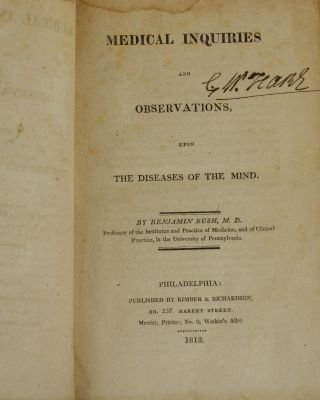 Medical Inquiries and Observations, upon Diseases of the Mind