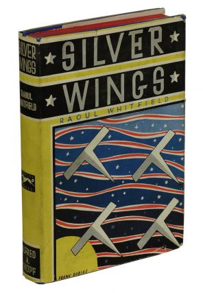 Silver Wings. Raoul Whitfield, Frank Dobias
