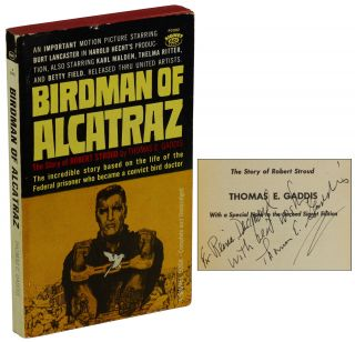 Birdman of Alcatraz: The Story of Robert Stroud. Thomas E. Gaddis