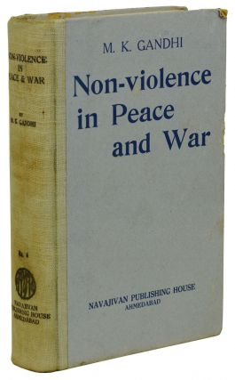 Non-Violence in Peace and War (Volume 1)