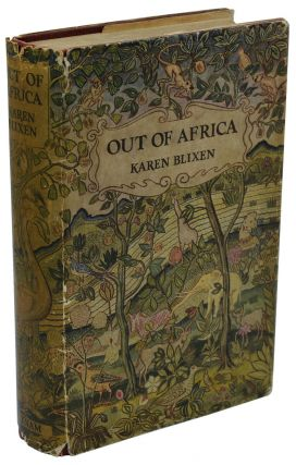 Out of Africa. Karen Blixen, Isak Dinesen