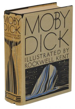 Moby Dick; or, the Whale. Herman Melville, Rockwell Kent