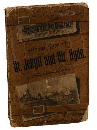 Strange Case of Dr. Jekyll and Mr. Hyde (Seaside Library Pocket Edition). Robert Louis Stevenson