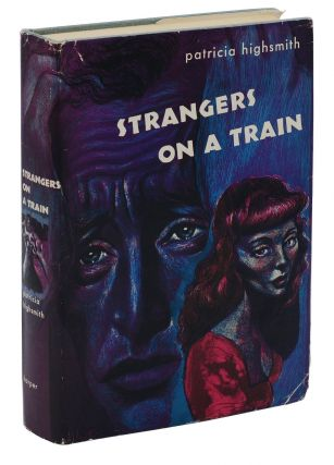 Strangers on a Train. Patricia Highsmith