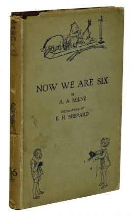 Now We Are Six. A. A. Milne, E. H. Shepard, Illustrations