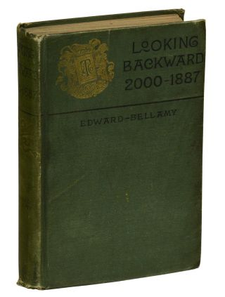 Looking Backward: 2000-1887. Edward Bellamy