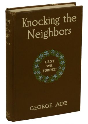 Knocking the Neighbors. George Ade, Albert Levering