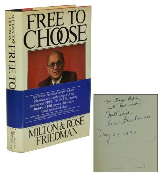 Free to Choose. Milton Friedman, Rose Friedman.