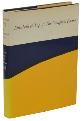 The Complete Poems. Elizabeth Bishop